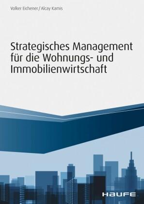 Strategisches Management für die Wohnungs-und Immobilienwirtschaft