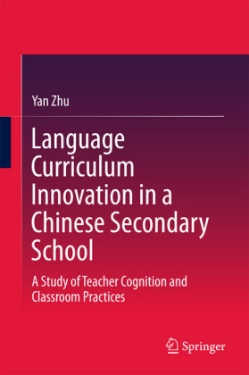 Language Curriculum Innovation in a Chinese Secondary School