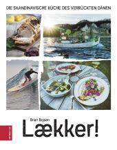 Laekker! Die skandinavische Küche des verrückten Dänen Cover