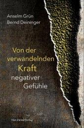 Von der verwandelnden Kraft negativer Gefühle Cover