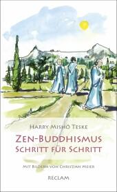 Zen-Buddhismus Schritt für Schritt