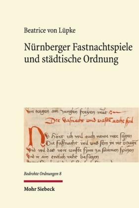 Nürnberger Fastnachtspiele und städtische Ordnung