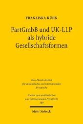 PartGmbB und UK-LLP als hybride Gesellschaftsformen