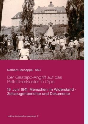 Der Gestapo-Angriff auf das Pallottinerkloster in Olpe