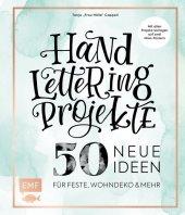 Handlettering Projekte - 50 neue Ideen für Feste, Wohndeko und mehr Cover