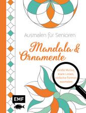 Ausmalen für Senioren - Mandala & Ornamente