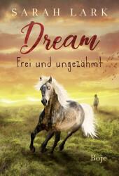 Dream - Frei und ungezähmt Cover