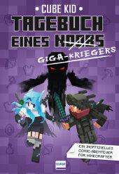 Minecraft: Tagebuch eines Giga-Kriegers Cover