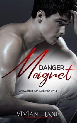 Danger Magnet (Children of Ossiria #4.5)