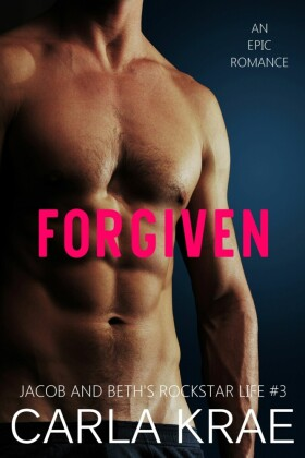 Forgiven (My Once and Future Love Revisited, #3)
