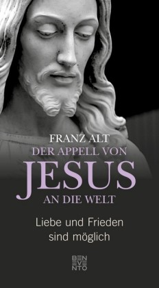 Der Appell von Jesus an die Welt