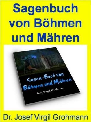 Sagenbuch von Böhmen und Mähren