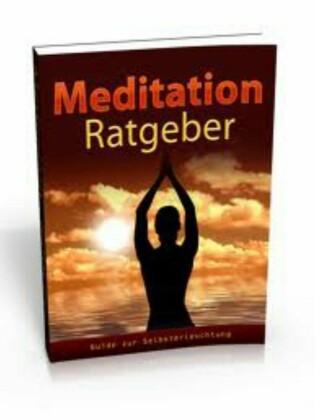 Meditation - Grundlage für ein gesundes und glückliches Leben