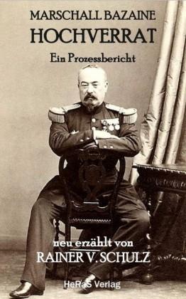 Marschall Bazaine Hochverrat