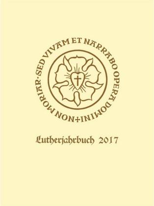 Lutherjahrbuch 84. Jahrgang 2017