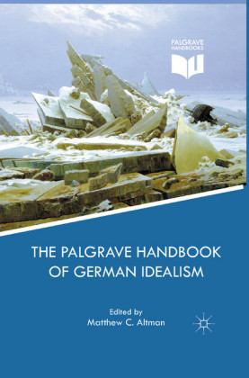 The Palgrave Handbook of German Idealism