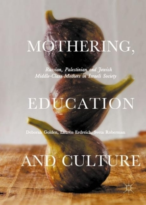 Mothering, Education and Culture