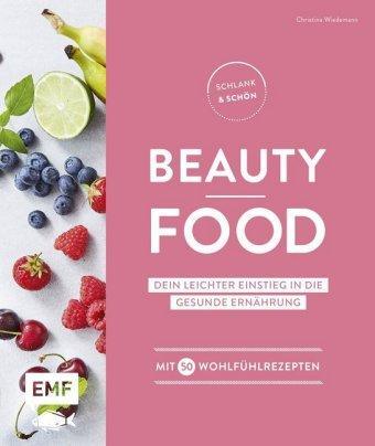Schlank & schön - Beauty-Food