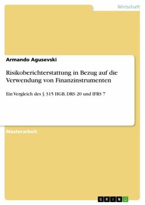 Risikoberichterstattung in Bezug auf die Verwendung von Finanzinstrumenten
