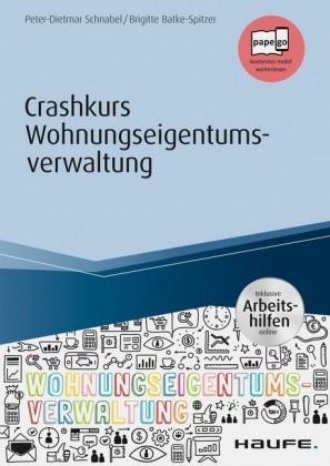 Crashkurs Wohnungseigentumsverwaltung - inkl. Arbeitshilfen online