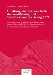 Anleitung zur Körperschaftsteuererklärung und Gewerbesteuererklärung 2017