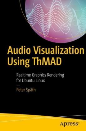 Audio Visualization Using ThMAD