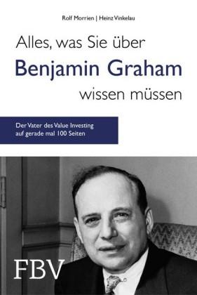 Alles, was Sie über Benjamin Graham wissen müssen