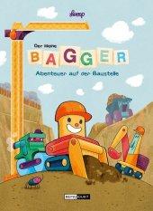 Der kleine Bagger - Abenteuer auf der Baustelle Cover