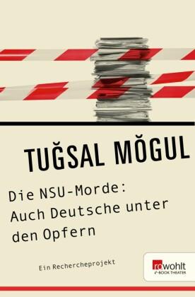 Die NSU-Morde: Auch Deutsche unter den Opfern