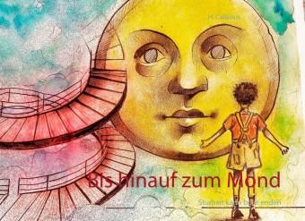Bis hinauf zum Mond
