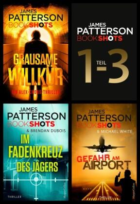 James Patterson Bookshots - Teil 1-3