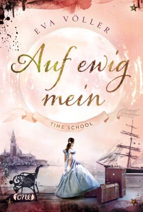 Time School - Auf ewig mein