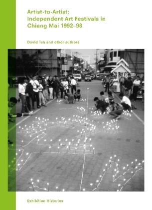 Artist-to-Artist: Independent Art Festivals in Chiang Mai 1992-98