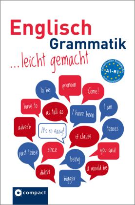 Englisch Grammatik leicht gemacht A1-B1