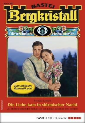 Bergkristall 300 - Heimatroman