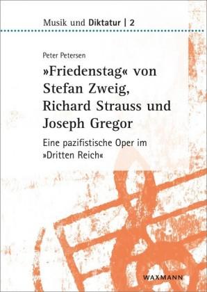 """""""Friedenstag"""" von Stefan Zweig, Richard Strauss und Joseph Gregor"""