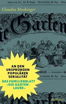 Stockinger, Claudia: An den Ursprüngen populärer Serialität