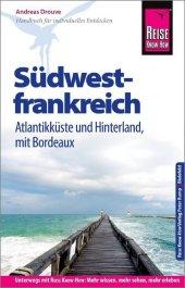 Reise Know-How Reiseführer Südwestfrankreich - Atlantikküste und Hinterland (mit Bordeaux) Cover