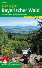 Rother Wanderbuch kurz & gut! Bayerischer Wald