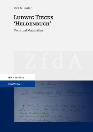 Ludwig Tiecks 'Heldenbuch'