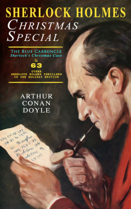 Sherlock Holmes Christmas Special: The Blue Carbuncle - Sherlock's Christmas Case & 63 Other Sherlock Holmes Thrillers in One Holiday Edition