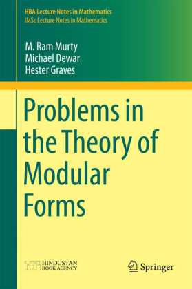 Problems in the Theory of Modular Forms