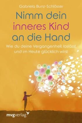 Nimm dein inneres Kind an die Hand
