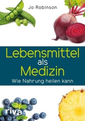 Lebensmittel als Medizin