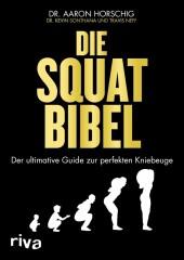 Die Squat-Bibel