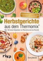 Herbstgerichte aus dem Thermomix®