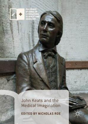 John Keats and the Medical Imagination