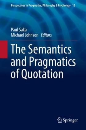 The Semantics and Pragmatics of Quotation