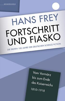 Frey, Hans: Fortschritt und Fiasko
