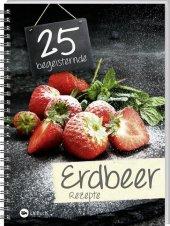 25 begeisternde Erdbeerrezepte Cover